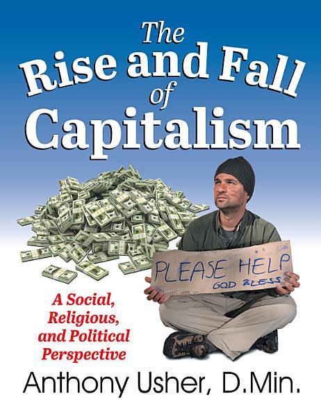 Rise and Fall of Capitalism, The