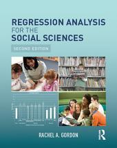 Regression Analysis for the Social Sciences: Edition 2