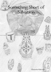 Something Short Of Salvation Book PDF
