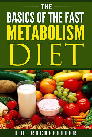 The Basics of the Fast Metabolism Diet PDF