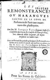 Les Remonstrances ou Harangues faictes en la Cour du parlement de Paris aux ouvertures des plaidoyries