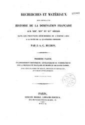 Recherches et matériaux pour servir à une histoire de la domination française au XIIIe, XIVe et XVe siècles, dans les provinces démembrées de l'empire grec à la suite de la quatrième croisade