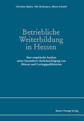 Betriebliche Weiterbildung in Hessen: Eine empirische Analyse
