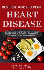 Reverse and Prevent Heart Disease Book