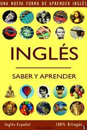 INGLÉS - SABER & APRENDER #5: Una nueva forma de aprender inglés