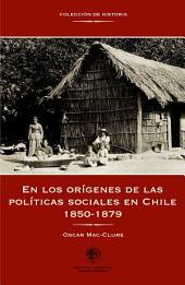 En los orígenes de las políticas sociales en Chile: (1850-1879)