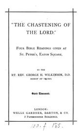 'The chastening of the Lord'. 4 Bible readings