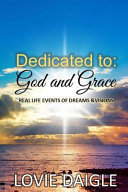 Dedicated to God and Grace