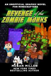 Revenge of the Zombie Monks: An Unofficial Graphic Novel for Minecrafters, #2