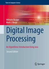 Digital Image Processing: An Algorithmic Introduction Using Java, Edition 2