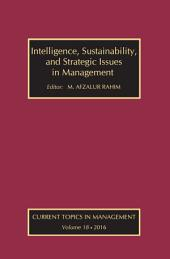 Intelligence, Sustainability, and Strategic Issues in Management: Current Topics in Management