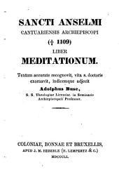 Liber meditationum: Textum accurate recognovid, vita s. doctoris exornavit, indicemque adjecit Adolph. Buse