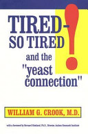 Tired  So Tired  and the Yeast Connection PDF