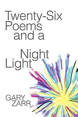 Twenty six Poems and a Night Light