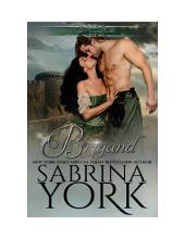 Brigand: Noble Passions Book 3