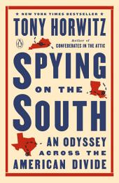 Spying on the South: Travels with Frederick Law Olmsted in a Fractured Land