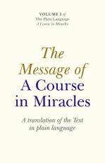 The Message of a Course in Miracles PDF
