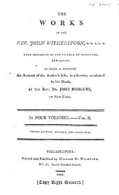 The Works of the Rev. John Witherspoon...: To which is Prefixed an Account of the Author's Life, in a Sermon Occasioned by His Death, Volume 2
