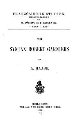 Zur Syntax Robert Garniers PDF