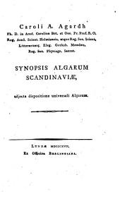 Caroli A. Agardh ... Synopsis algarum Scandinaviæ: adjecta dispositione universali Algarum