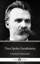 Thus Spoke Zarathustra By Friedrich Nietzsche Delphi Classics Illustrated  Book PDF