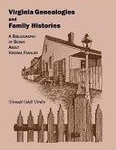 Virginia Genealogies and Family Histories