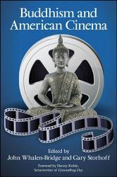 Buddhism And American Cinema Book PDF