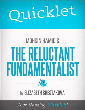 Quicklet on Mohsin Hamid s The Reluctant Fundamentalist