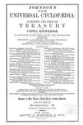 Johnson's New Universal Cyclopædia: A Scientific and Popular Treasury of Useful Knowledge ...