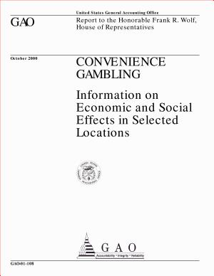 Convenience gambling   information on economic and social effects in selected locations   report to the Honorable Frank R  Wolf  House of Representatives PDF