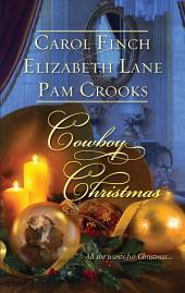 Cowboy Christmas: A Husband for Christmas\The Homecoming\The Cattleman's Christmas Bride