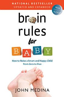 Brain Rules for Baby  Updated and Expanded  Book