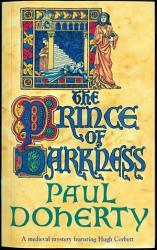 The Prince of Darkness  Hugh Corbett Mysteries  Book 5  PDF