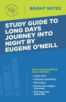 Study Guide to Long Days Journey into Night by Eugene O   Neill PDF