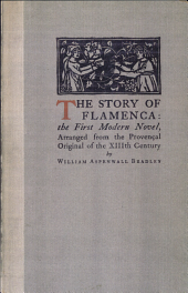 The Story of Flamenca: The First Modern Novel, Arranged from the Provencal Original of the Thirteenth Century
