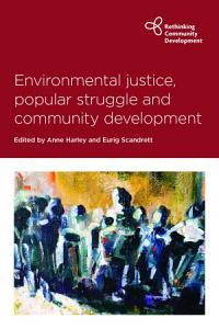 Environmental Justice  Popular Struggle and Community Devt PDF