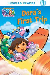 Dora's First Trip (Dora the Explorer)