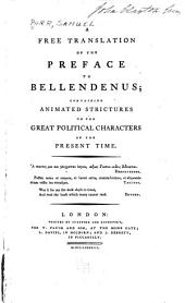 A Free Translation of the Preface to Bellendenus: Containing Animated Strictures on the Great Political Characters of the Present Time