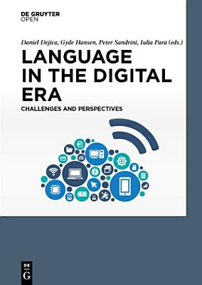 Language in the Digital Era  Challenges and Perspectives