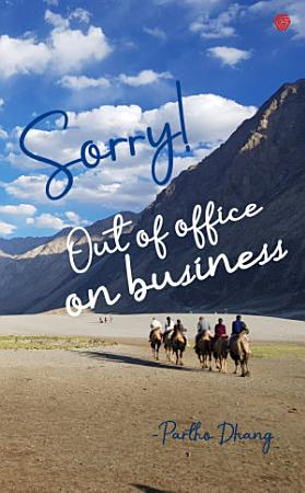 Sorry  Out of Office on Business PDF