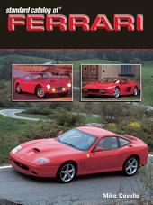 Standard Catalog of Ferrari 1947-2003