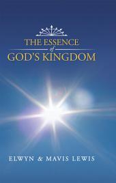 The Essence of God's Kingdom