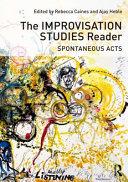 The Improvisation Studies Reader PDF