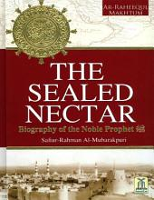 The Sealed Nectar: Ar-Raheeq Al Makhtoom
