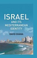 Israel and Its Mediterranean Identity PDF
