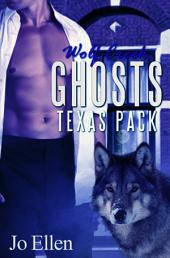 Wolf Creek Ghosts: Texas Pack 3