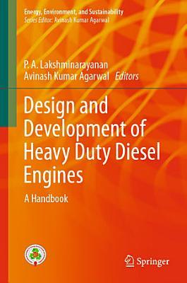 Design and Development of Heavy Duty Diesel Engines