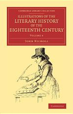 Illustrations of the Literary History of the Eighteenth Century PDF