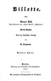 Villette: Von Currer Bell. In drei Theilen. Aus dem Englischen übersetzt von A. Diezmann, Band 3
