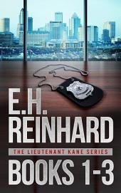 Lieutenant Kane Series Books 1-3